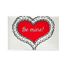 Be Mine Rectangle Magnet