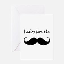 Ladies love the stache Greeting Card