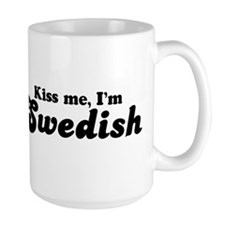 Kiss Me I'm Swedish  Mug