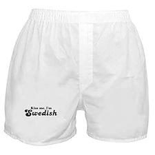 Kiss Me I'm Swedish  Boxer Shorts