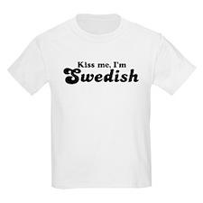 Kiss Me I'm Swedish Kids T-Shirt