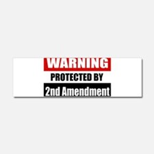 Warning Protected By The 2nd Amendment Car Magnet