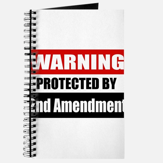 Warning Protected By The 2nd Amendment Journal