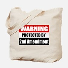 Warning Protected By The 2nd Amendment Tote Bag