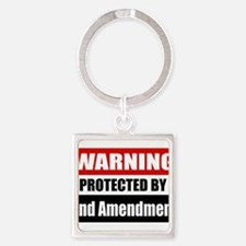 Warning Protected By The 2nd Amendment Square Keyc