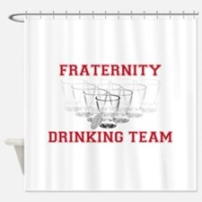 Fraternity Drinking Team Shower Curtain
