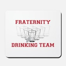 Fraternity Drinking Team Mousepad