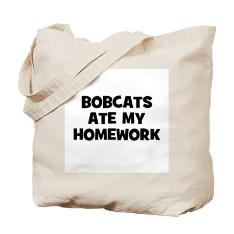 Bobcats Ate My Homework Tote Bag