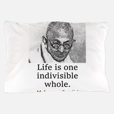 Life Is One Indivisible Whole - Mahatma Gandhi Pil