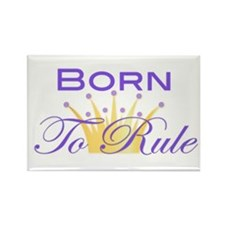 Born to Rule Rectangle Magnet