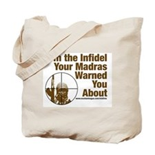 I'm the Infidel Your Madras Warned You About Tote