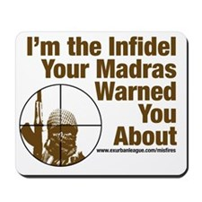 I'm the Infidel Your Madras Warned You About Mouse