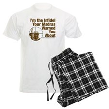 I'm the Infidel Your Madras Warned You About pajamas