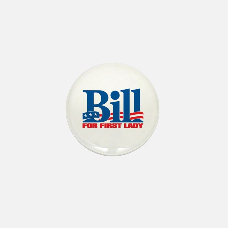 Cute Bill for first lady Mini Button
