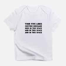 Five Lines Text Customized Infant T-Shirt