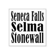 Seneca Falls Selma Stonewall Square Sticker 3&quot