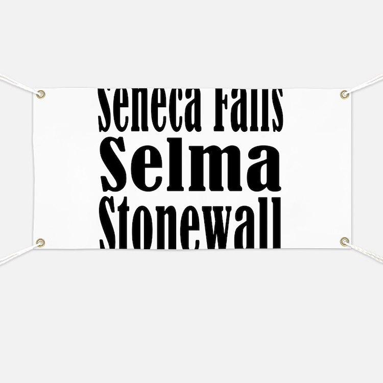 Seneca Falls Selma Stonewall Banner