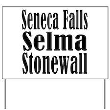 Seneca Falls Selma Stonewall Yard Sign