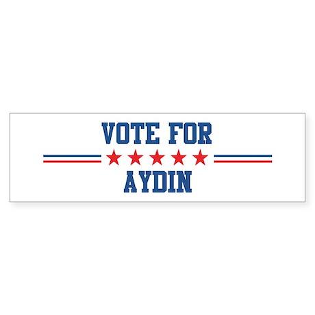 Vote for AYDIN Bumper Sticker
