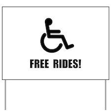 Handicap Free Rides Yard Sign