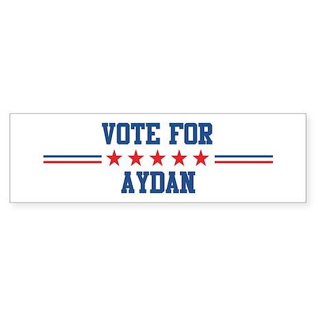 Vote for AYDAN Bumper Sticker