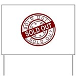 Sold Out Yard Sign