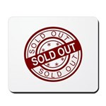 Sold Out Mousepad