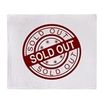 Sold Out Throw Blanket