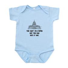 Vote Out Stupid Infant Bodysuit