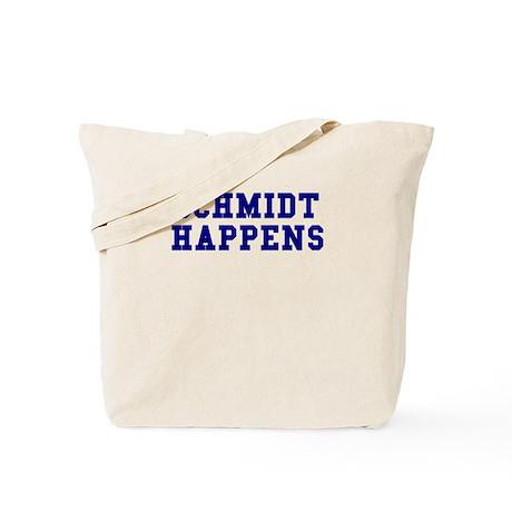 Schmidt Happens Tote Bag
