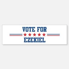 Vote for EZEKIEL Bumper Bumper Bumper Sticker