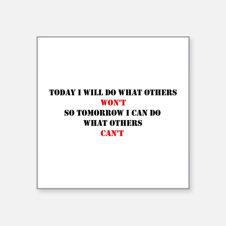 """DO WHAT OTHERS CAN'T Square Sticker 3"""" x 3"""""""