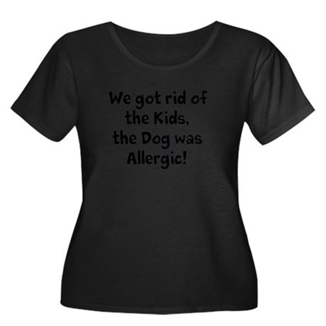 The Dog was Allergic Women's Plus Size Scoop Neck