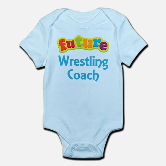 Future Wrestling Coach Infant Bodysuit