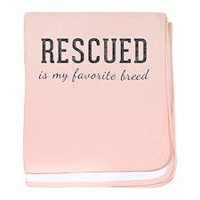 Rescued is baby blanket