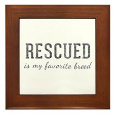 Rescued is Framed Tile