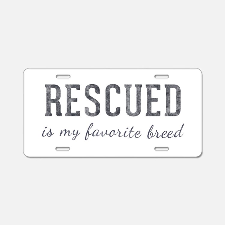 Rescued is Aluminum License Plate