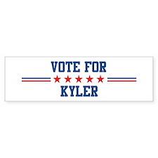 Vote for KYLER Bumper Bumper Sticker