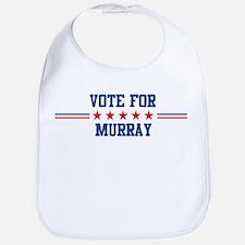 Vote for MURRAY Bib