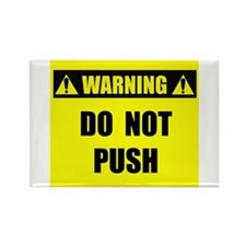 WARNING: Do Not Push Rectangle Magnet (10 pack)