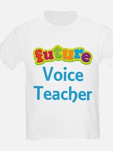 Future Voice Teacher T-Shirt