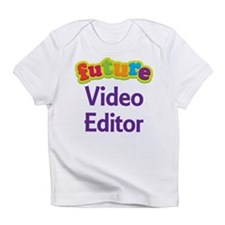 Future Video Editor Infant T-Shirt