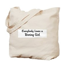 Boring Girl Tote Bag