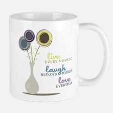 Love Everyday Mug
