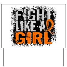 Fight Like a Girl 31.8 Leukemia Yard Sign