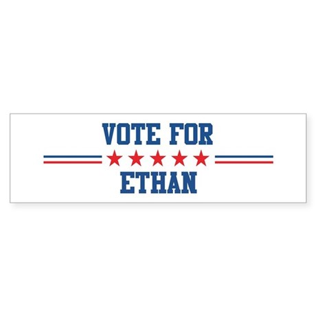 Vote for ETHAN Bumper Sticker