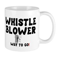 WHISTLE BLOWER - WAY TO GO! Mug