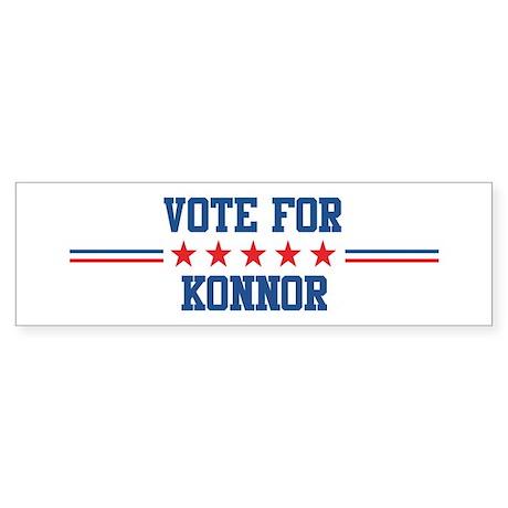 Vote for KONNOR Bumper Sticker