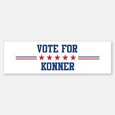 Vote for KONNER Bumper Bumper Bumper Sticker