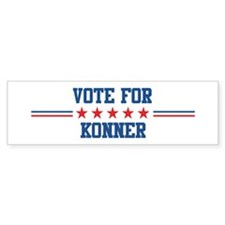 Vote for KONNER Bumper Bumper Sticker